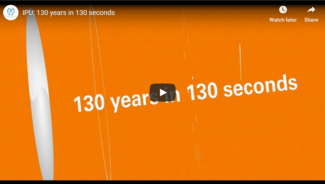 Video: 130 years of IPU history in 130 seconds